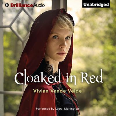Cloaked in Red by Vivian Vande Velde, Vivian Velde