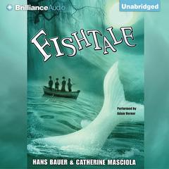 Fishtale by Hans Bauer, Catherine Masciola