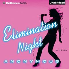 Elimination Night by Anonymous