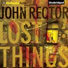 Lost Things by John Rector