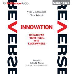 Reverse Innovation by Vijay Govindarajan, Chris Trimble