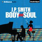Body and Soul by J. P. Smith