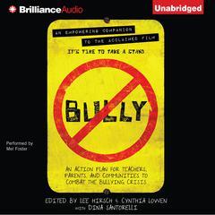Bully by Lee Hirsch, Cynthia Lowen