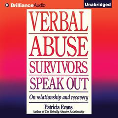 Verbal Abuse Survivors Speak Out by Patricia Evans