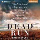 Dead Run by Dan Schultz