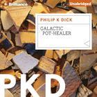 Galactic Pot-Healer by Philip K. Dick