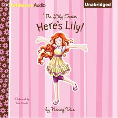 Here's Lily by Nancy Rue