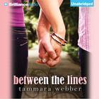 Between the Lines by Tammara Webber