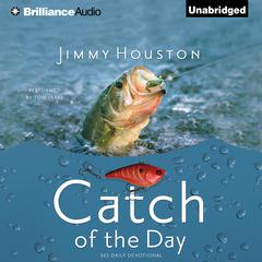 Catch of the Day by Jimmy Houston