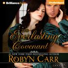 The Everlasting Covenant by Robyn Carr