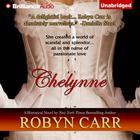 Chelynne by Robyn Carr