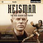 Heisman by John M. Heisman, Mark Schlabach