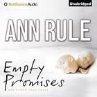 Empty Promises by Ann Rule