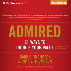 Admired by Mark C. Thompson, Bonita S. Thompson