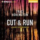 Cut and Run by Traci Hohenstein