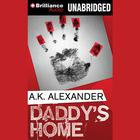 Daddy's Home by A. K. Alexander