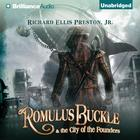 Romulus Buckle & the City of the Founders by Richard Ellis Preston Jr.