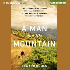 A Man and His Mountain by Edward Humes
