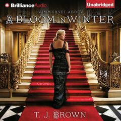 A Bloom in Winter by T. J. Brown