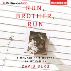 Run, Brother, Run by David Berg