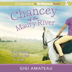 Chancey of the Maury River by Gigi Amateau