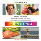Breath Alignment by Dean Ornish, MD, M.D. Dean Ornish, Anne Ornish