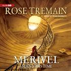 Merivel by Rose Tremain