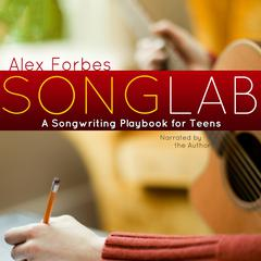 Songlab by Alex Forbes