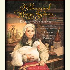 Alchemy and Meggy Swann by Karen Cushman