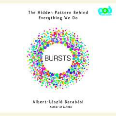 Bursts by Albert-László Barabási