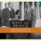 Root and Branch by Jr. Rawn James, Rawn James
