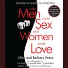 Why Men Want Sex and Women Need Love by Barbara Pease, Allan Pease