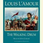 The Walking Drum by Louis L'Amour, Louis L'Amour