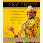 King Peggy by Peggielene Bartels, Eleanor Herman