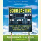 Scorecasting by Tobias Moskowitz, L. Jon Wertheim