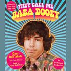 They Call Me Baba Booey by Gary Dell'Abate, Chad Millman