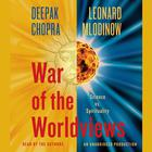 War of the Worldviews by Deepak Chopra, Leonard Mlodinow
