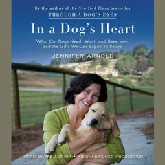 In a Dog's Heart by Jennifer Arnold