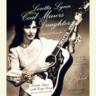 Loretta Lynn: Coal Miner's Daughter by Loretta Lynn, George Vecsey