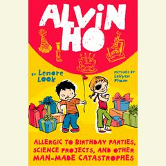 Allergic to Birthday Parties, Science Projects, and Other Man-Made Cat by Lenore Look