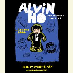 The Alvin Ho Super Collection by Lenore Look
