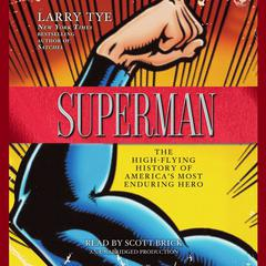 Superman by Larry Tye