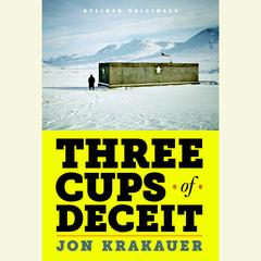 Three Cups of Deceit by Jon Krakauer