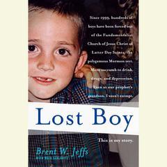 Lost Boy by Brent W. Jeffs, Maia Szalavitz