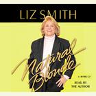 Natural Blonde by Liz Smith