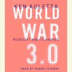 World War 3.0 by Ken Auletta
