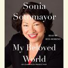 My Beloved World by Sonia Sotomayor