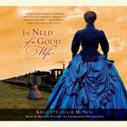 In Need of a Good Wife by Kelly O'Connor McNees, Kelly O'Connor McNees