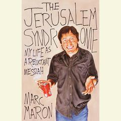 The Jerusalem Syndrome by Marc Maron
