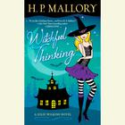 Witchful Thinking by H. P. Mallory